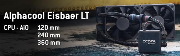 Alphacool Eisbaer LT120, Eisbaer LT240, Eisbaer LT360