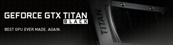 NVIDIA GeForce GTX Titan Black Edition