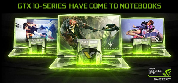 GeForce GTX 1080 Mobile, GTX 1070 Mobile, GTX 1060 Mobile